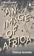 Chinua Achebe An Image of Africa