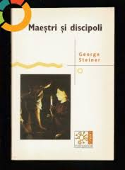 George Steiner Maestri si discipoli