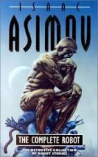 Isaac Asimov the complete robot