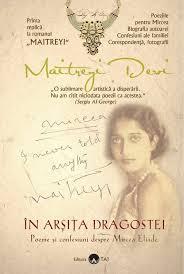 Maitreyi Devi In arsita dragostei