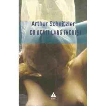 cu-ochii-larg-inchisi-arthur-schnitzler